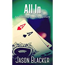 All In (An Anthony Carrick Mystery Short Story Book 3)
