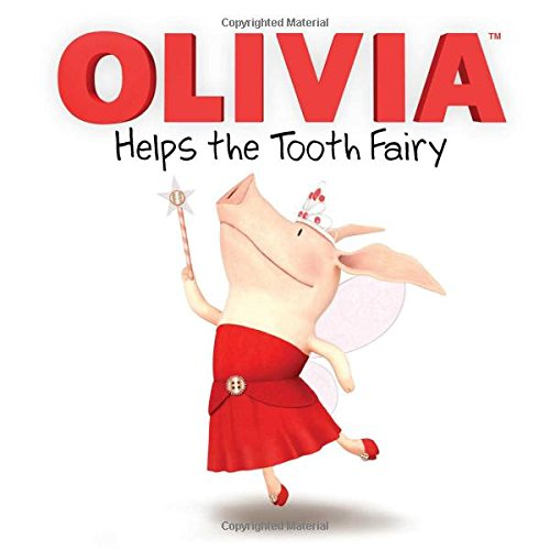 OLIVIA Helps the Tooth Fairy (Olivia TV Tie-in)