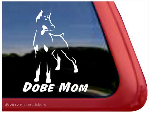 Dobe Mom ~ Doberman Pinscher Vinyl Window Auto Decal Sticker