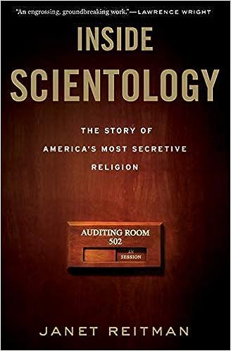 Inside Scientology: The Story of Americas Most Secretive ...