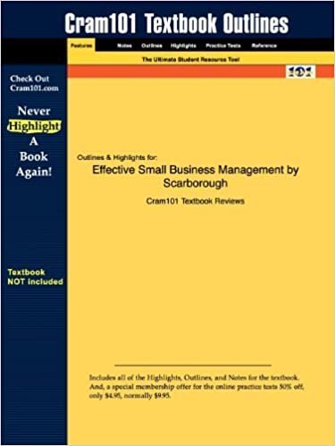 Book Outlines and Highlights for Effective Small Business Management by Norman M. Scarborough: 0136152708