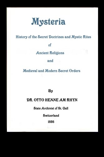 mysteria-the-history-of-the-secret-doctrines-and-mystic-rites-of-ancient-religions-and-medieval-and-