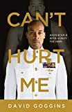Image of Can't Hurt Me: Master Your Mind and Defy the Odds