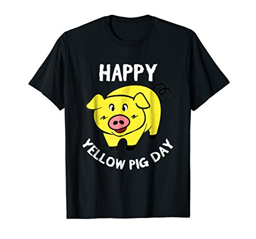 Happy yellow pig day T-shirt for who loves