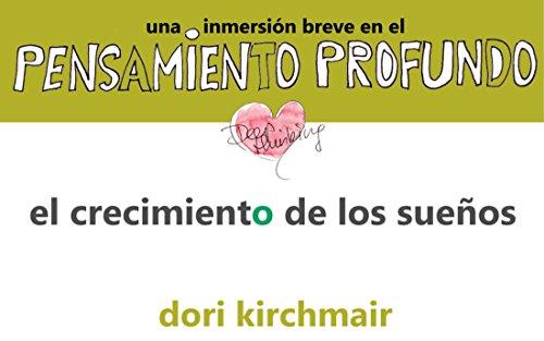 Descargar Libro El Crecimiento De Los Sueños Dori Kirchmair