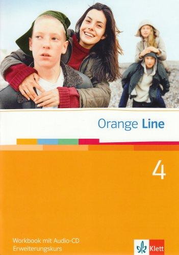Orange Line / Workbook mit Audio-CD Teil 4 (4. Lernjahr) Erweiterungskurs