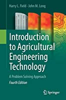 Introduction to Agricultural Engineering Technology: A Problem Solving Approach
