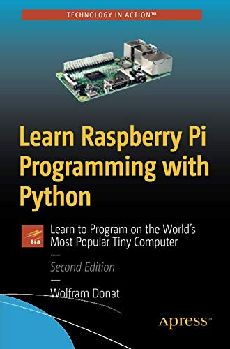 Best Learn Raspberry Pi Programming with Python: Learn to Program on the World's Most Popular Tiny Comput<br />KINDLE