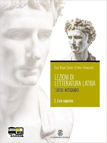 Lezione di letteratura latina 2 L'età augustea