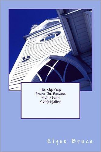 The Clip'n'Dip Praise The Heavens Multi-Faith Congregation