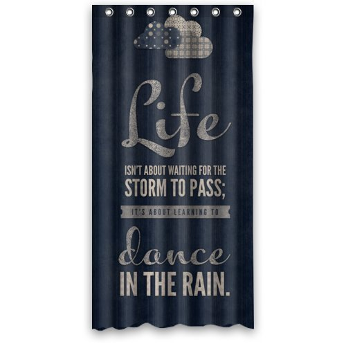 Famous Home Fashions Polyester Life Isn't About Waiting for the Storm to Pass,It's About Learning to Dance in the Rain inspirational and Motivational Life Quotes Shower Curtain (36'' x 72'' )
