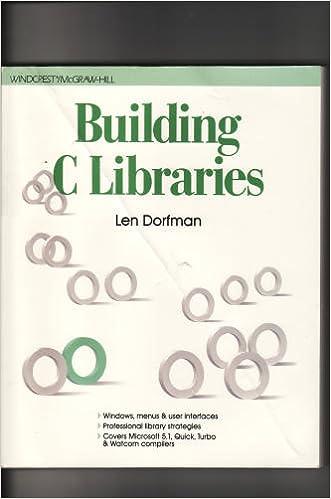 Building C Libraries: Windows, Menus, and User Interfaces
