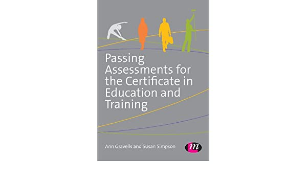 Amazon passing assessments for the certificate in education and amazon passing assessments for the certificate in education and training ebook ann gravells susan simpson kindle store fandeluxe Gallery