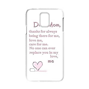 Dear mom,thanks for always being there for me,love me,care for me. No one can ever replace you in my love. picture for white plastic Samsung Galaxy S5 case