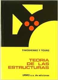 Teoría de la estructuras: Amazon.es: Stephen P. Timoshenko