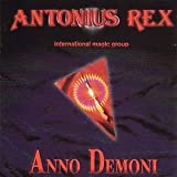 Anno Demoni by Antonius Rex