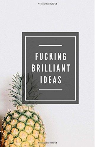 Download Fucking Brilliant Ideas (Notebook) pdf