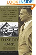 #1: Tuxedo Park : A Wall Street Tycoon and the Secret Palace of Science That Changed the Course of World War II