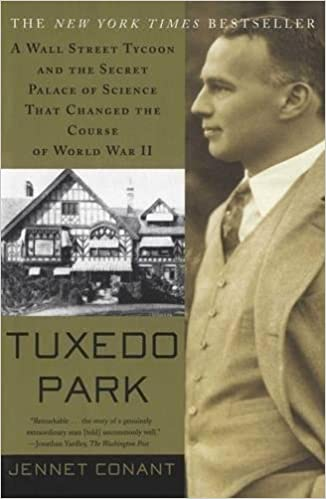 tuxedo park a wall street tycoon and the secret palace of science that changed the course of world war ii
