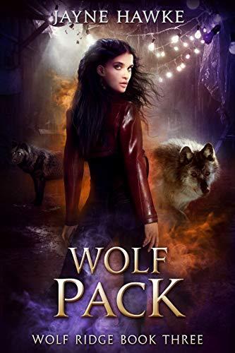 Wolf Pack (Wolf Ridge Book 3)