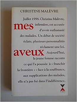 Amazon Fr Mes Aveux Malevre Christine Ref42364 Livres