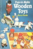 Fun-to-Make Wooden Toys, Forde, Terry, 0806963786