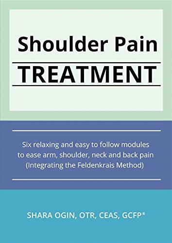 Shoulder Pain (Method Feldenkrais Dvd)