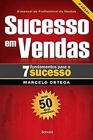 Sucesso em vendas: 7 fundamentos para o sucesso