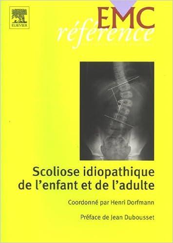 Lire un Scoliose Idiopathique de l'Enfant et de l'Adulte pdf