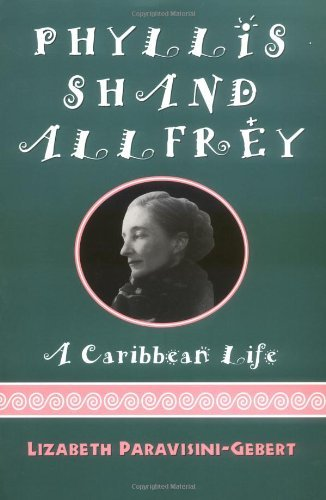 Download Phyllis Shand Allfrey: A Caribbean Life Pdf