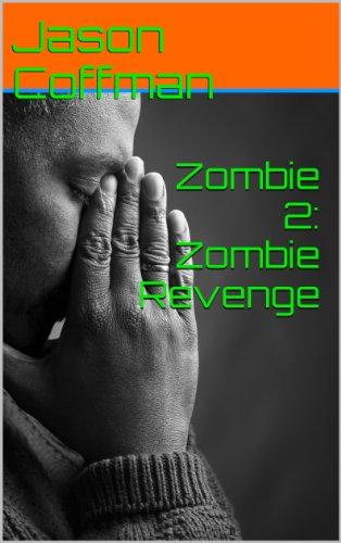 Zombie 2: Zombie Revenge (The Zombie Saga)