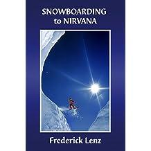 Snowboarding to Nirvana