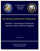 Navy Electricity and Electronics Training Series: Module 6 - Introduction to Electronic Emission, Tubes, and Power Supplies - Navedtra 14178 - (Nonresident Training Course)