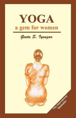 Yoga: A Gem for Women by Geeta S. Iyengar (1998-06-01 ...