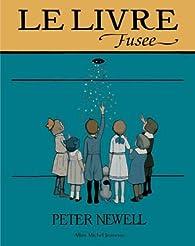 Le Livre Fusee par Peter Newell