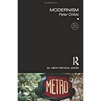 Modernism (New Critical Idiom)
