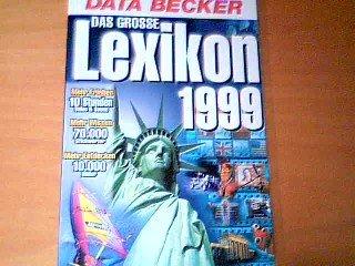 Das Grosse Lexikon 1999 Data Becker   Mehr Wissen 70.000 Stichwörter