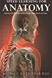 Speed Learning for Anatomy: Systems and Functions of the Human Body Quick and Easy