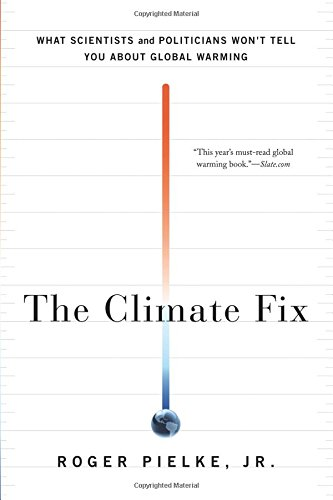 Download The Climate Fix: What Scientists and Politicians Won't Tell You About Global Warming pdf