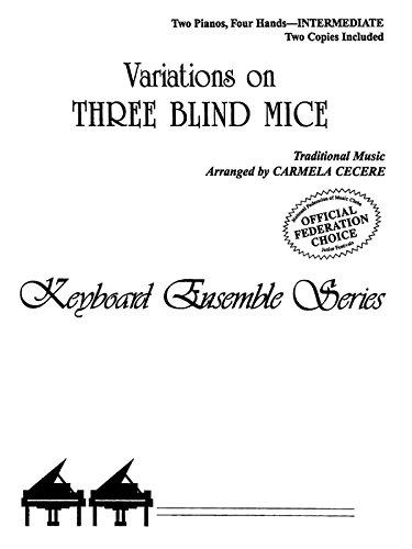 Variations on Three Blind Mice: Sheet (Keyboard Ensemble Series)