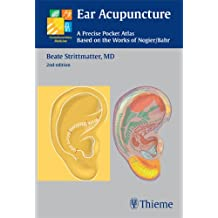 Ear Acupuncture: A Precise Pocket Atlas Based on the Works of Nogier/Bahr (Complementary Medicine (Thieme Paperback))