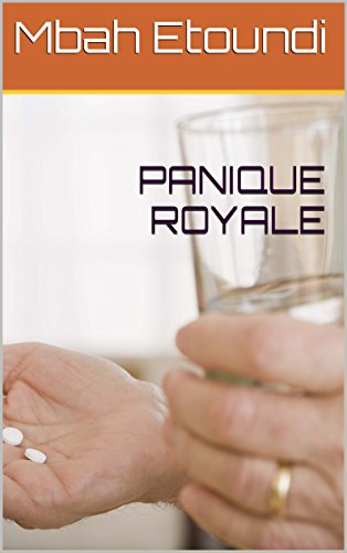 PANIQUE ROYALE (French Edition)