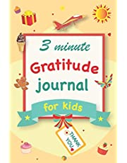 Gratitude Journal for Kids: A 90 Day gratitude journal with daily writing prompts to help kids practice gratitude and mindfulness in under 3 to 5 minutes a day