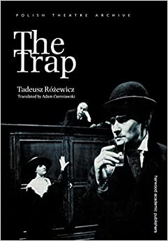 Trap (Polish Theatre Archive) by Rosewicz, Tadeusz (1997)