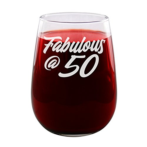 Fabulous at 50 - Engraved Wine Glass - Stemless - 17oz - Turn Fifty - 50th Birthday - Funny Gifts for Men and Women by Sandblast Creations