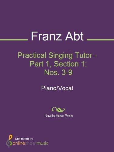 Practical Singing Tutor - Part 1, Section 1: Nos. 3-9