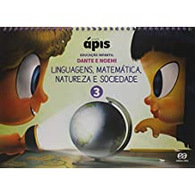 Projeto Ápis. Educação Infantil - Volume 3 - Versão Reformulada 2018