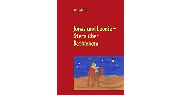 Jonas und Leonie - Sturm über Genezareth (German Edition)