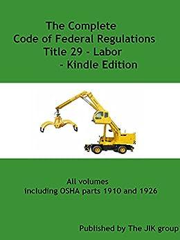 Amazon oshathe complete code of federal regulations title 29 oshathe complete code of federal regulations title 29 labor includes osha fandeluxe Choice Image