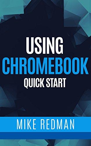 !B.E.S.T Using Chromebooks Quick Start (Quick Start Computing Book 1)<br />ZIP